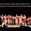53rd Annual Chicago Folk Festival – Dance and Music of Eastern Europe and the Mediterranean