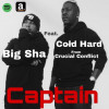 Big Sha, Cold Hard – Captain (Official Audio)